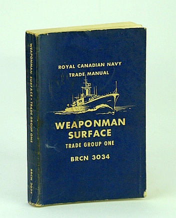 Image for Weaponman Surface - Trade Group One (1) - BRCN 3034 - Royal Canadian Navy (RCN / R.C.N.) Trade Manual