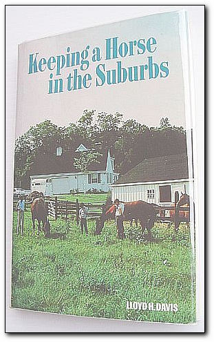 Image for Keeping a Horse in the Suburbs