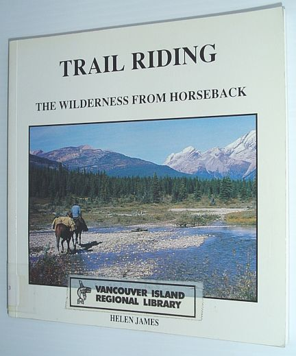 Image for Trail Riding: The Wilderness from Horseback