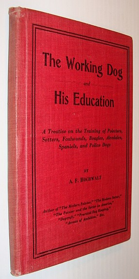 Image for The Working Dog and His Education
