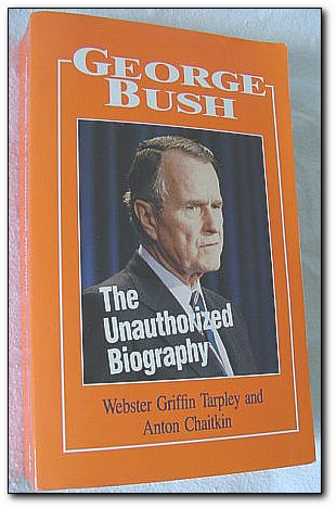 Image for George Bush the Unauthorized Biography (Illus)