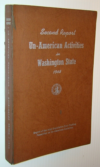 Image for Un-American Activities in Washington State 1948 - Second (2nd) Report