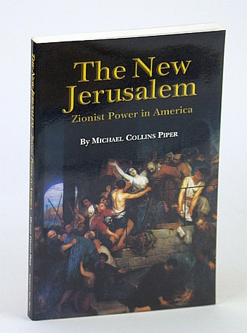 Image for The New Jerusalem: Zionist Power in America