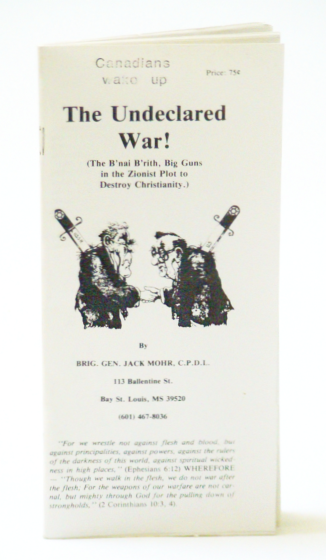 Image for The Undeclared War! (The B'nai B'rith, Big Guns in the Zionist Plot to Destroy Christianity)
