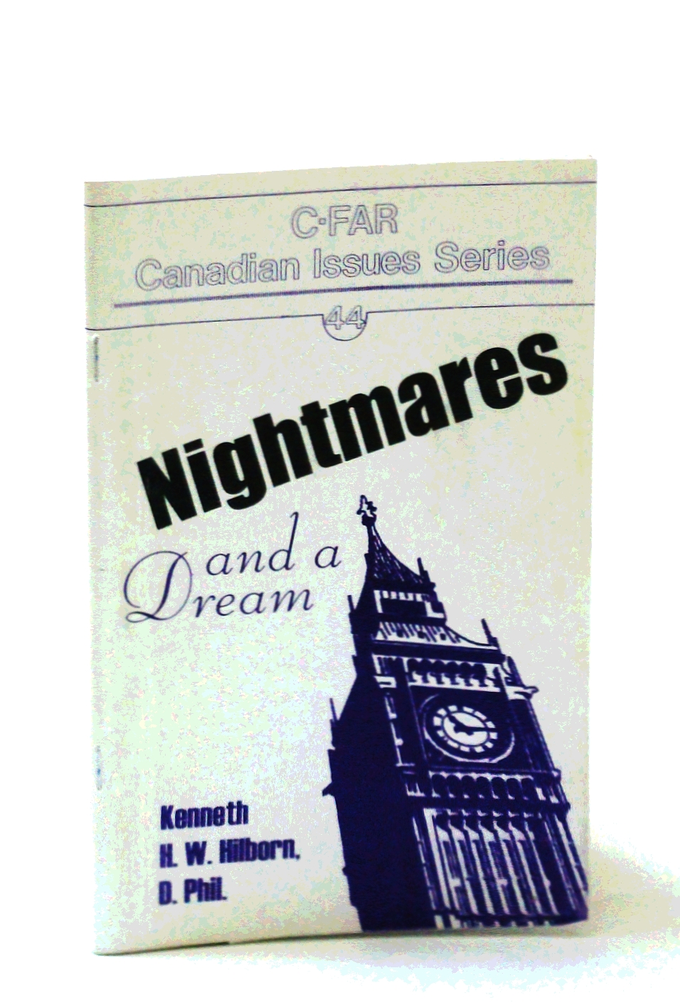 Image for Nightmares And A Dream: C-FAR Canadian Issues Series #44