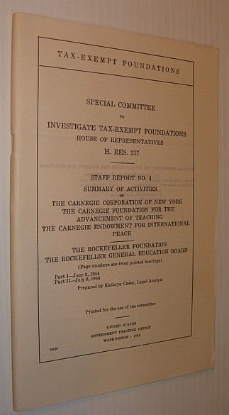 Image for Staff Report No. 4 - Summary of Activities of the Carnegie Corporation of New York, The Carnegie Foundation for the Advancement of Teaching, The Carnegie Endowment for International Peace, The Rockefeller Foundation,The Rockefeller Gen'l Education Board