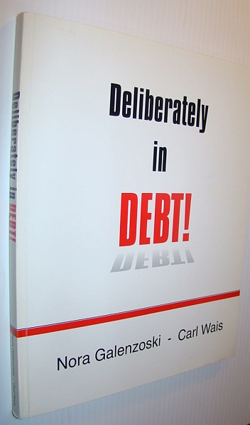 Image for Deliberately in Debt!