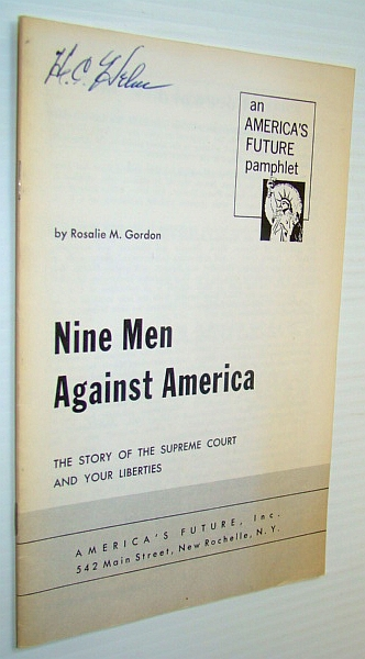 Image for Nine Men Against America - The Story of the Supreme Court and Your Liberties