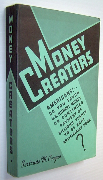 Image for Money Creators: Who Creates Money?  Who Should Create it?