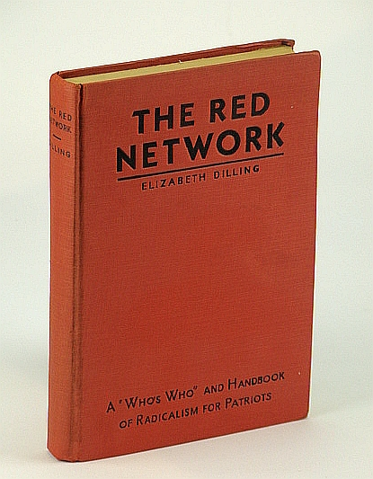 "Image for The Red Network: A ""Who's Who"" and Handbook of Radicalism for Patriots"