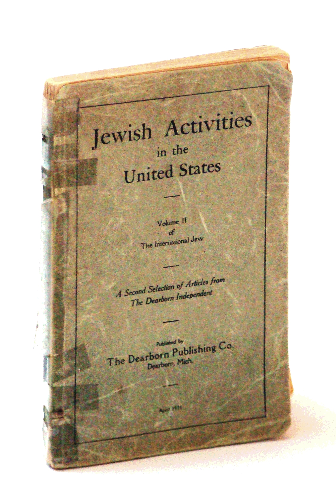 Image for Jewish Activities in the United States: Volume II (2/Two) of The International Jew