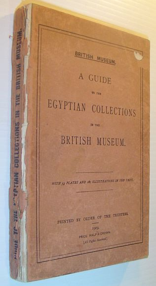 Image for A Guide to the Egyptian Collections in the British Museum