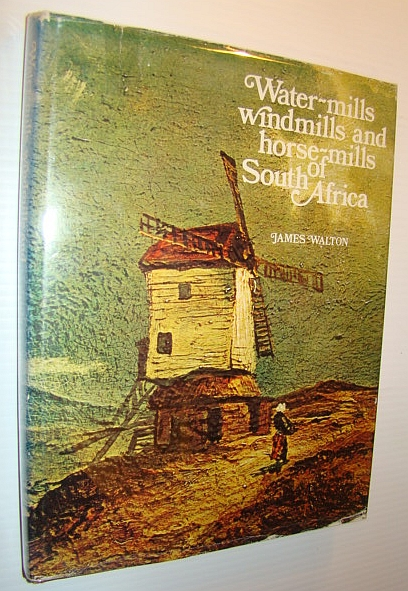 Image for Water-Mills, Windmills and Horse-Mills of South Africa
