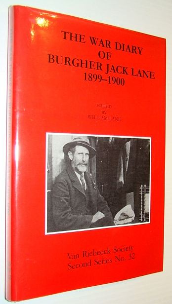 Image for The War Diary of Burgher Jack Lane 1899-1900 Van Riebeeck Society Second Series Volume No. 32