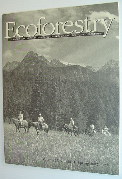 Image for Ecoforestry Journal - Volume 17, Number 1 Spring 2002