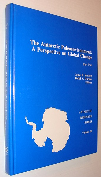 Image for The Antarctic Paleoenvironment: A Perspective on Global Change, Part Two (Antarctic Research Series)