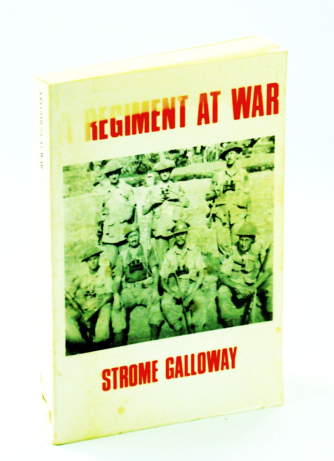 Image for A regiment at war: The story of the Royal Canadian Regiment, 1939-1945