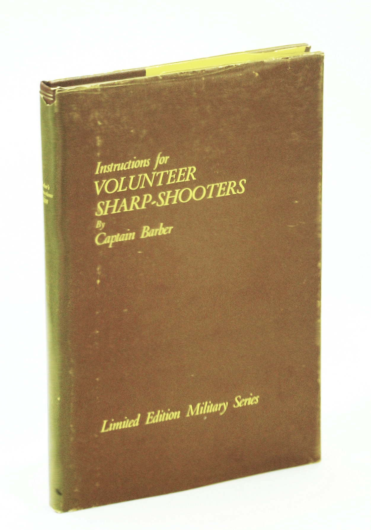 Image for Instructions for the Formation and Exercise of Volunteer Sharp-shooters (Limited Edition Military)