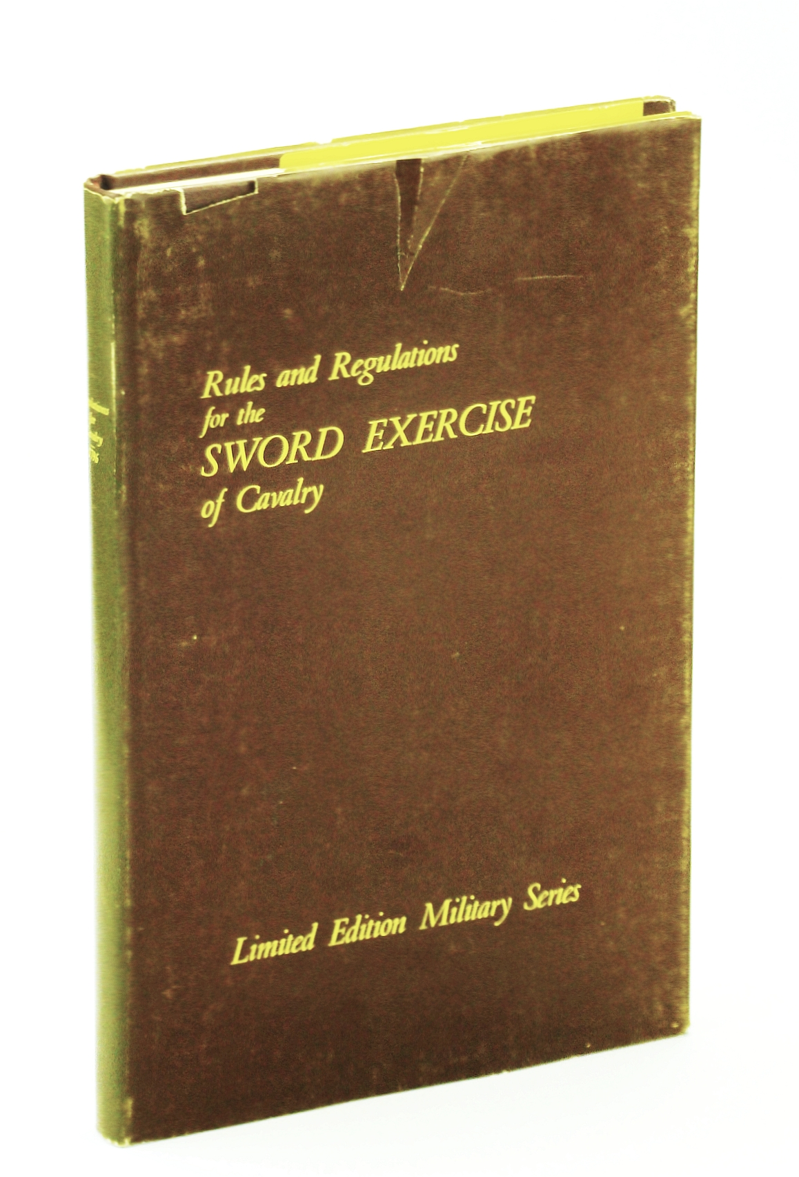 Image for Rules and Regulations for the Sword Exercise of the Cavalry - Limited Edition Military Series
