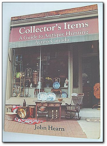 Image for Collector's Items:  a Guide to Antique Hunting in Canada
