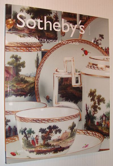Image for Sotheby's - European Ceramics and Glass, Amsterdam, 14 October 2003