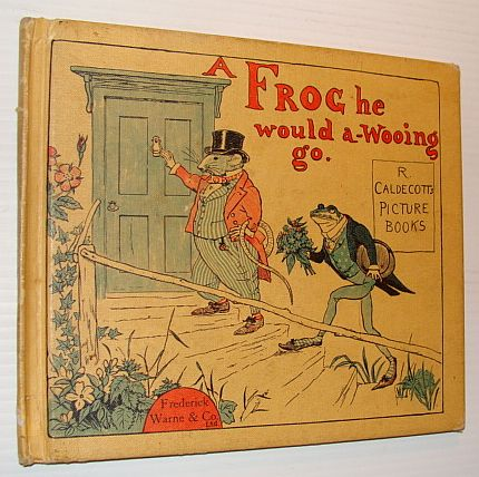 Image for A Frog He Would A-Wooing Go