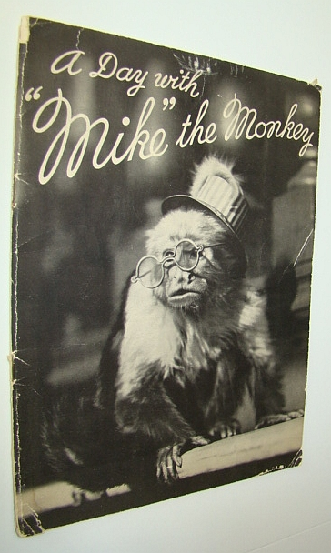 "Image for A Day with ""Mike"" the Monkey - Book #2 in This Series"