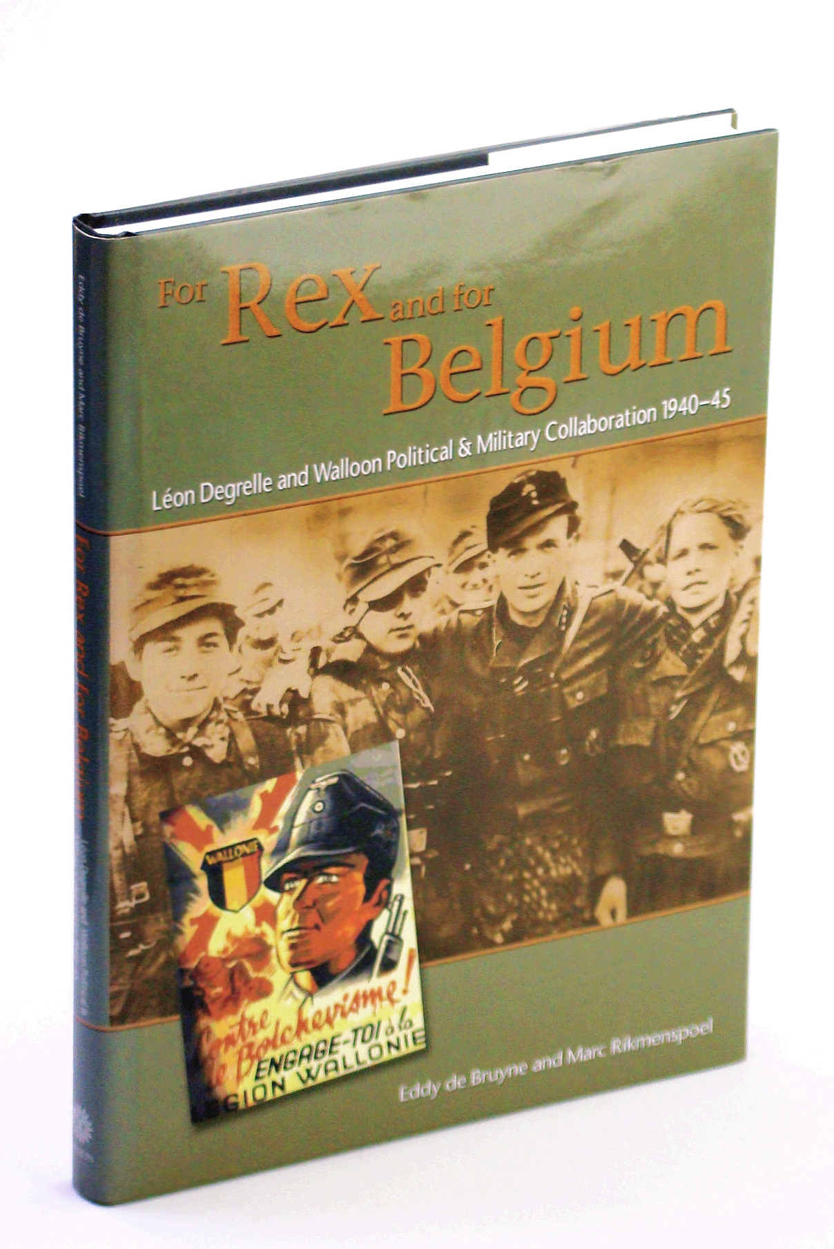 Image for For Rex and for Belgium: Léon Degrelle and Walloon Political and Military Collaboration 1940-45
