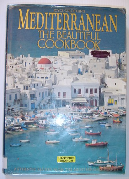 Image for Mediterranean the Beautiful Cookbook: Authentic Recipes from the Mediterranean Lands