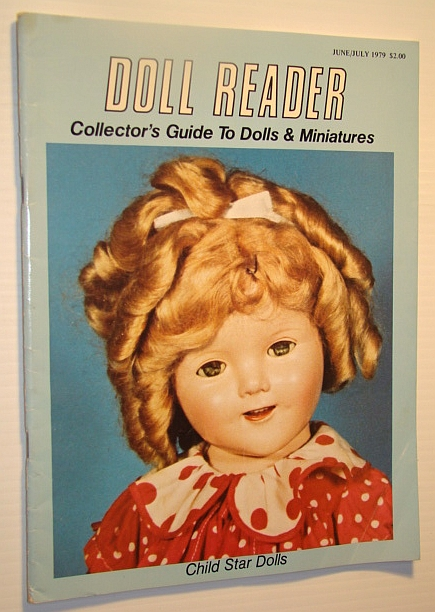 Image for Doll Reader Magazine  - Collector's Guide to Dolls & Miniature, June / July 1979 - Child Star Dolls