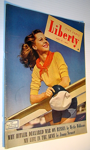 Image for Liberty - Canada's Largest Weekly Magazine, August 16, 1941 - Why Hitler Declared War on Russia / Jimmy Stewart's Life in the Army
