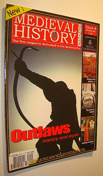 Image for Medieval History Magazine - The First Magazine Devoted to the Medieval Era: Issue 4 (Four), December 2003: Outlaws - History and Myth