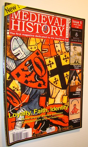 Image for Medieval History Magazine - The First Magazine Devoted to the Medieval Era: Issue 5 (Five), January 2004: Three Crucial Battles Between Christendom and al-Islamiyya