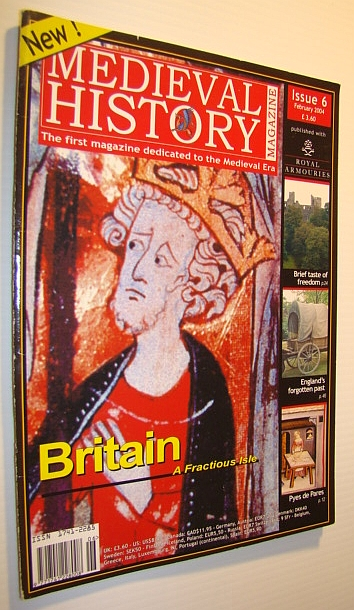 Image for Medieval History Magazine - The First Magazine Devoted to the Medieval Era: Issue 6 (Six), February 2004: Britain - A Fractuous Isle