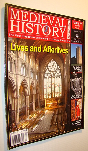 Image for Medieval History Magazine - The First Magazine Devoted to the Medieval Era: Issue 9 (Nine), May 2004: Lives and Afterlives