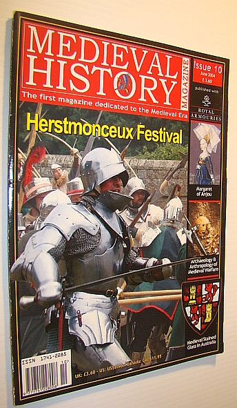Image for Medieval History Magazine - The First Magazine Devoted to the Medieval Era: Issue 10 (Ten), June 2004: Herstmonceux Festival