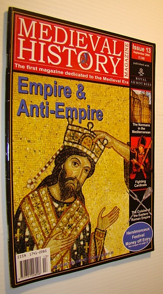 Image for Medieval History Magazine - The First Magazine Devoted to the Medieval Era: Issue 13 (Thirteen), September 2004: Empire and Anti-Empire