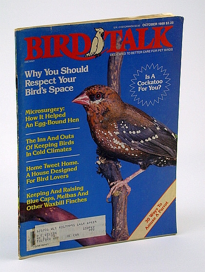 Image for Bird Talk Magazine, October 1988 - Why You Should Respect Your Bird's Space