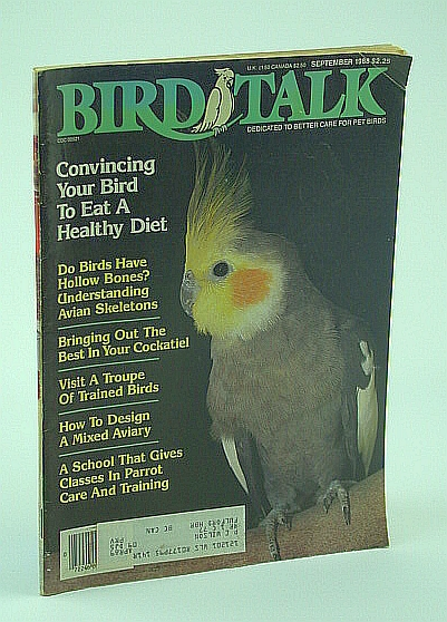 Image for Bird Talk Magazine, September 1988 - Convincing Your Bird to Eat a Healthy Diet