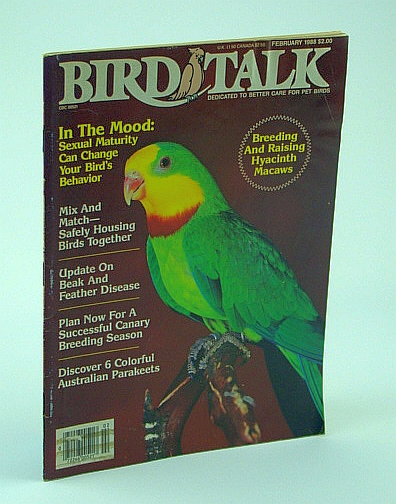 Image for Bird Talk Magazine, February 1988 - Sexual Maturity Can Change Your Bird's Behavior