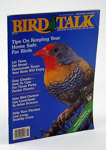 Image for Bird Talk Magazine, November 1987 - Keeping Your Home Safe For Birds