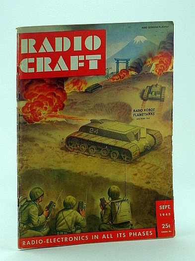 Image for Radio Craft, and Popular Electronics, Incorporating Short Wave Craft, Television News, Radio and Television, September 1945, Volume XVI, No. 12 - Radio Robot Flame Tanks Cover Illustration By Alex Schomburg
