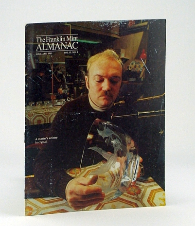 Image for The Franklin Mint Almanac, March / April 1981, Vol.12, No. 2 - Josef Puehringer Cover Photo