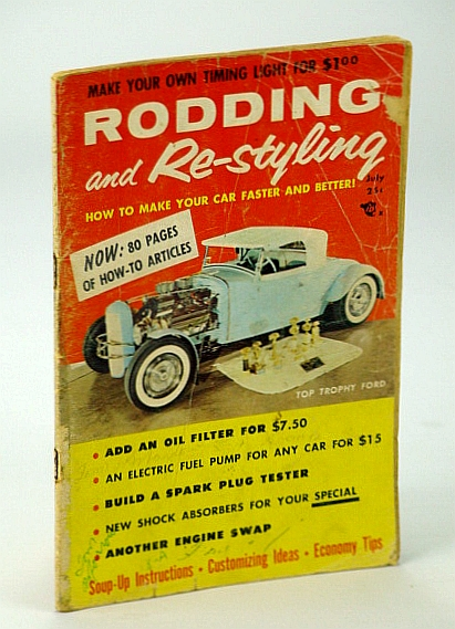 Image for Rodding and Re-styling Magazine, July 1956, Volume 2, Number 5 - Cover Photo of Trophy '32 Ford Roadster Built By Joe Hess of Columbia, PA