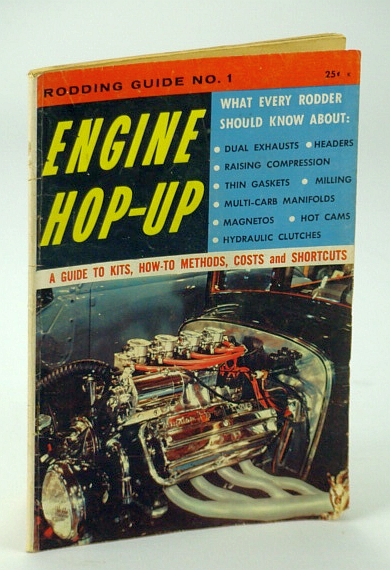 Image for Engine Hop-Up Magazine, April (Apr.) 1958 - Rodding Guide No. 1: A Guide to Kits, How-To Methods, Costs and Shortcuts