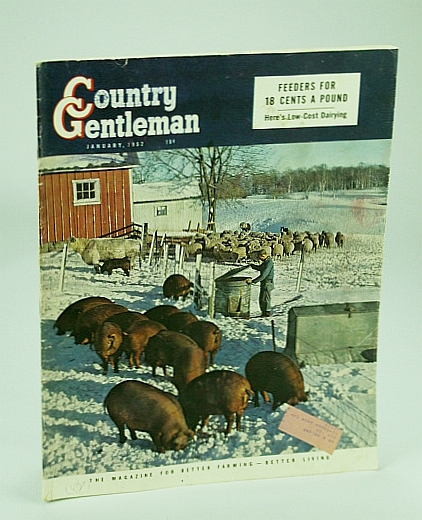 Image for Country Gentleman Magazine - The Magazine for Better Farming, Better Living, January (Jan.) 1952 -  Low-Cost Dairying