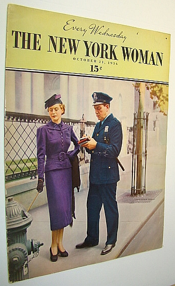 Image for The New York Woman (Magazine), October 21, 1936, Vol. 1, No. 7 : Ted Peckham - New York's Male Escort Tycoon / 47 West 53rd is Home of the Rehearsal Club