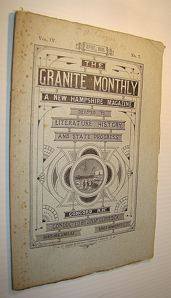 Image for The Granite Monthly - A New Hampshire Magazine of Literature, History, and State Progress, April 1881, Vol. IV, No. 7 - Hon. George Washington Nesmith