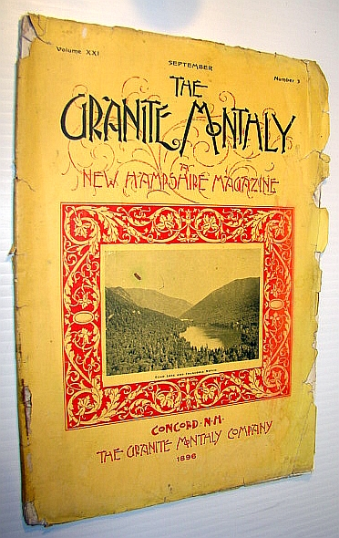 Image for The Granite Monthly - A New Hampshire Magazine of Literature, History, and State Progress, September 1896, Vol. XXI, No. 3 - The United States Naval Academy