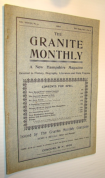 Image for The Granite Monthly - A New Hampshire Magazine of Literature, History, and State Progress, April, 1906, Vol. XXXVIII, No. 4 - New Hampshire's Oldest Lawyer, Hon. Sylvester Dana